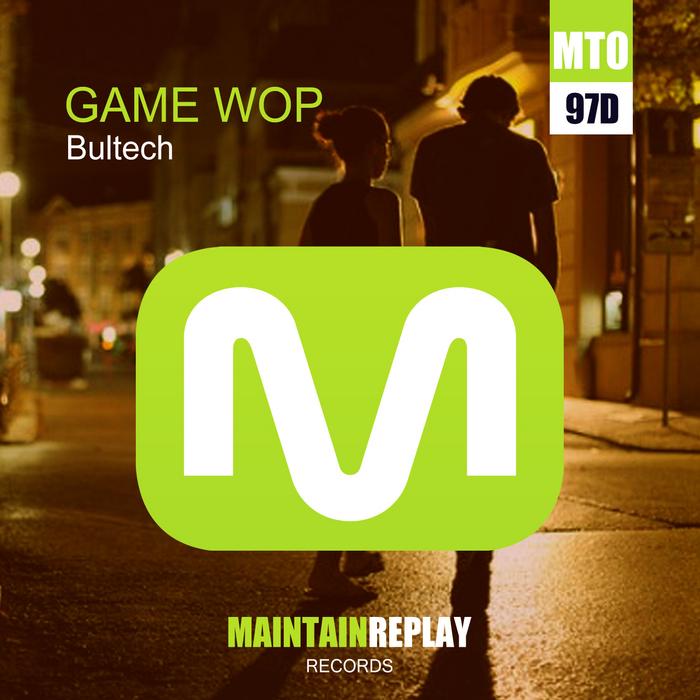 BULTECH - Game Wop