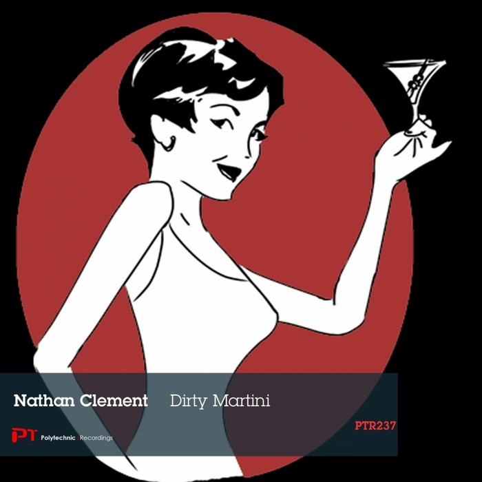 CLEMENT, Nathan - Dirty Martini