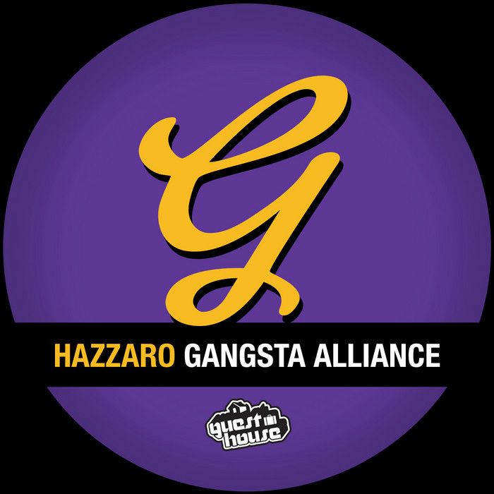HAZZARO - Gangsta Alliance