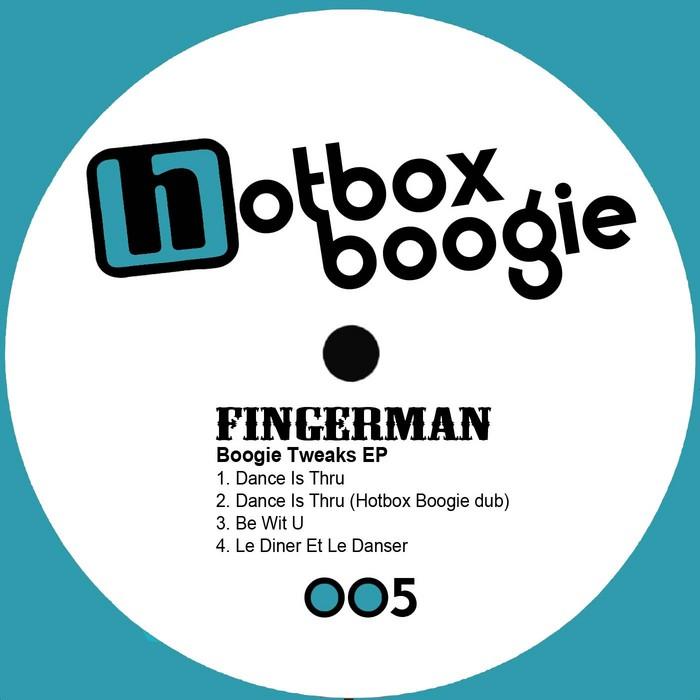 FINGERMAN - Boogie Tweaks EP