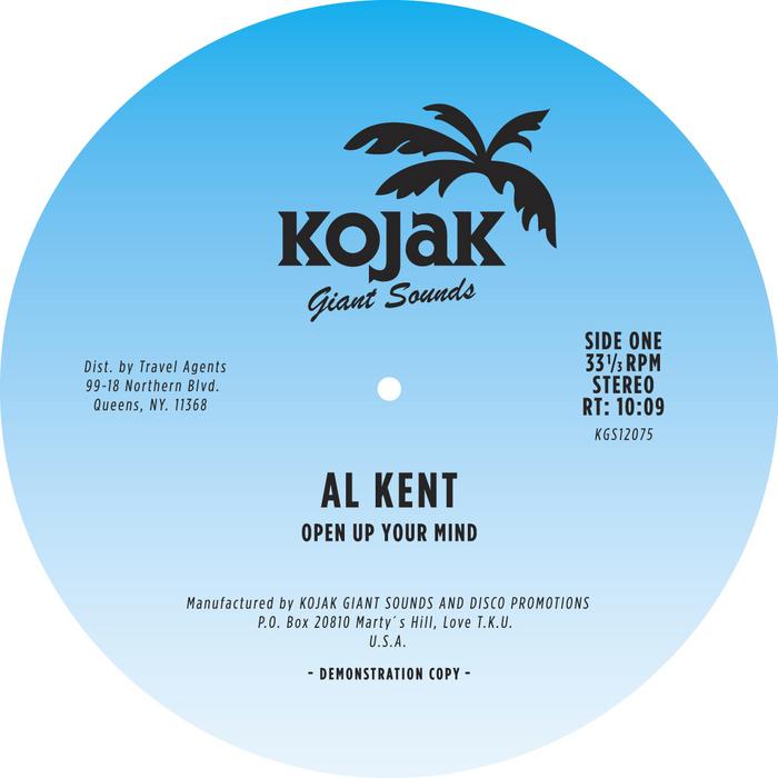 KENT, Al - Open Up Your Mind