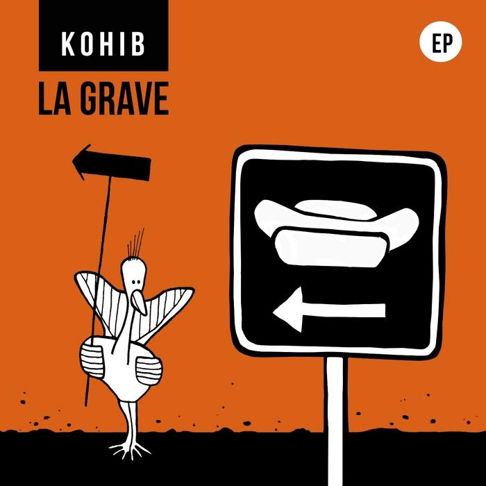 KOHIB - La Grave EP