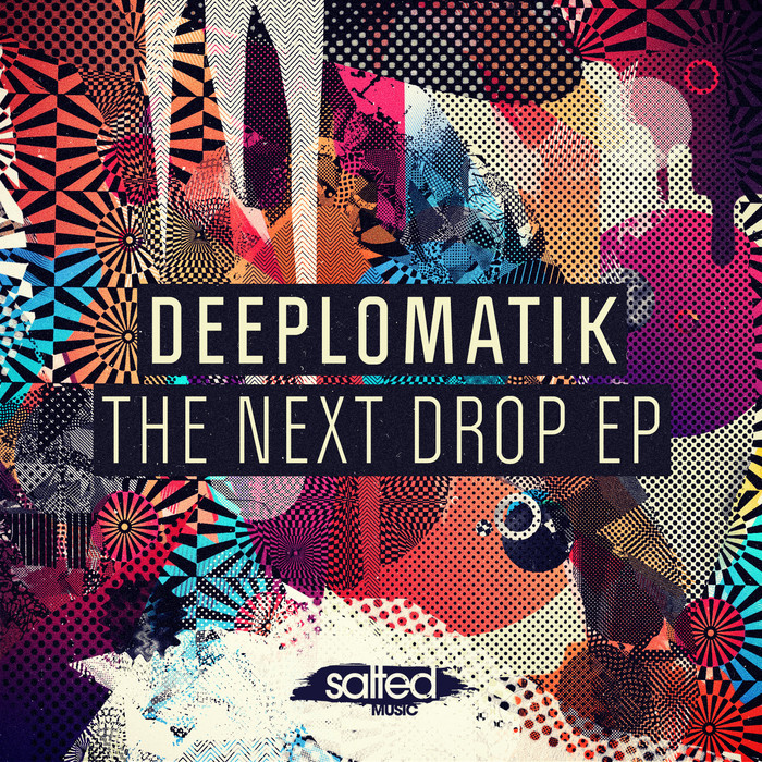 DEEPLOMATIK - The Next Drop EP