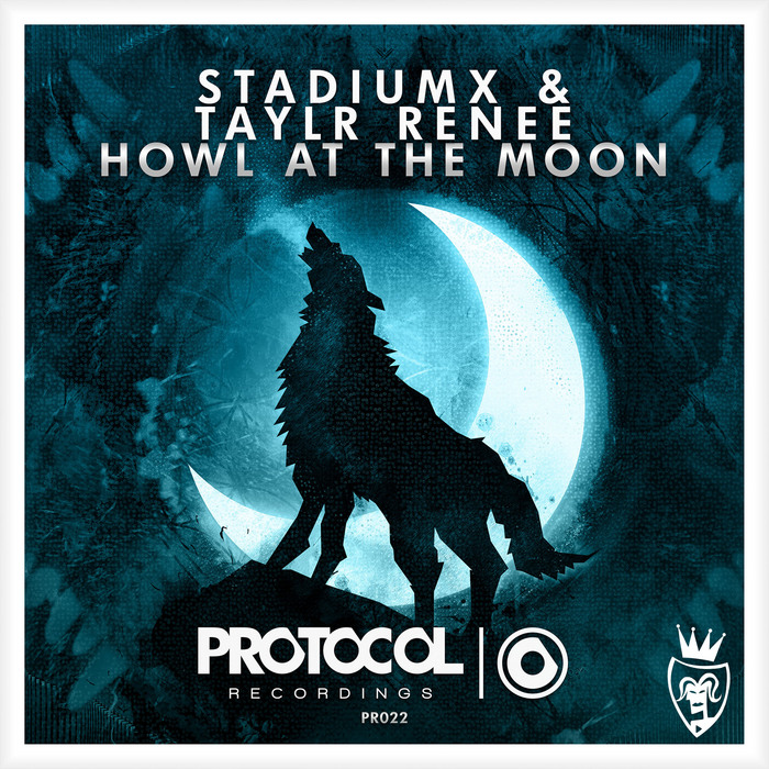STADIUMX/TAYLR RENEE - Howl At The Moon