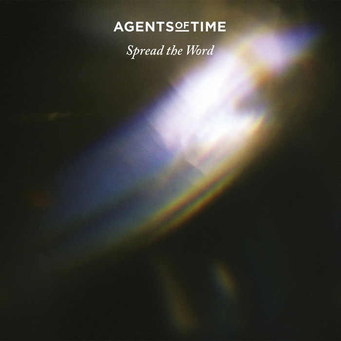 AGENTS OF TIME - Spread The Word
