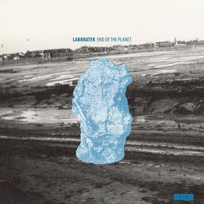 LABBRATEK - End Of The Planet