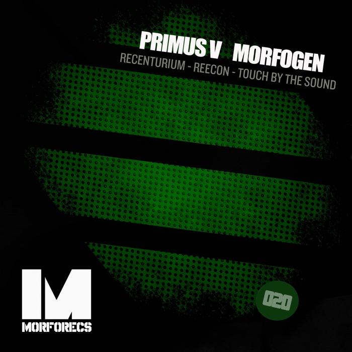 PRIMUS V/MORFOGEN - Recenturium