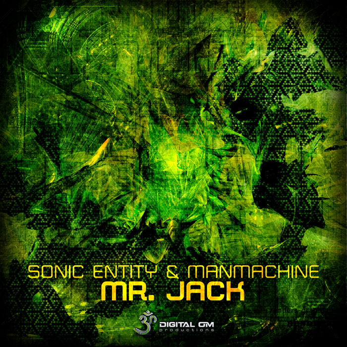 SONIC ENTITY/MANMACHINE/E CLIP/ZYCE - Mr Jack