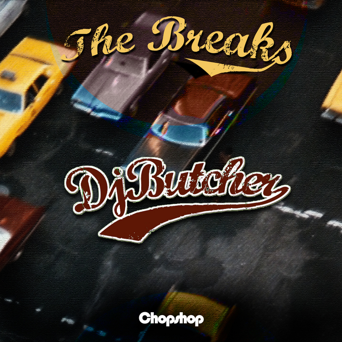 DJ BUTCHER - The Breaks