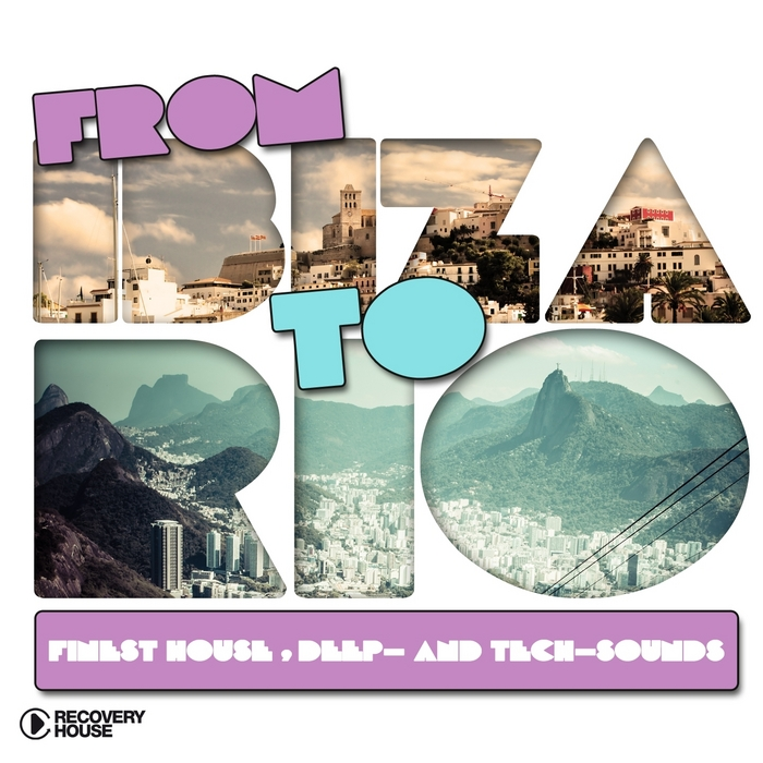 VARIOUS - From Ibiza To Rio