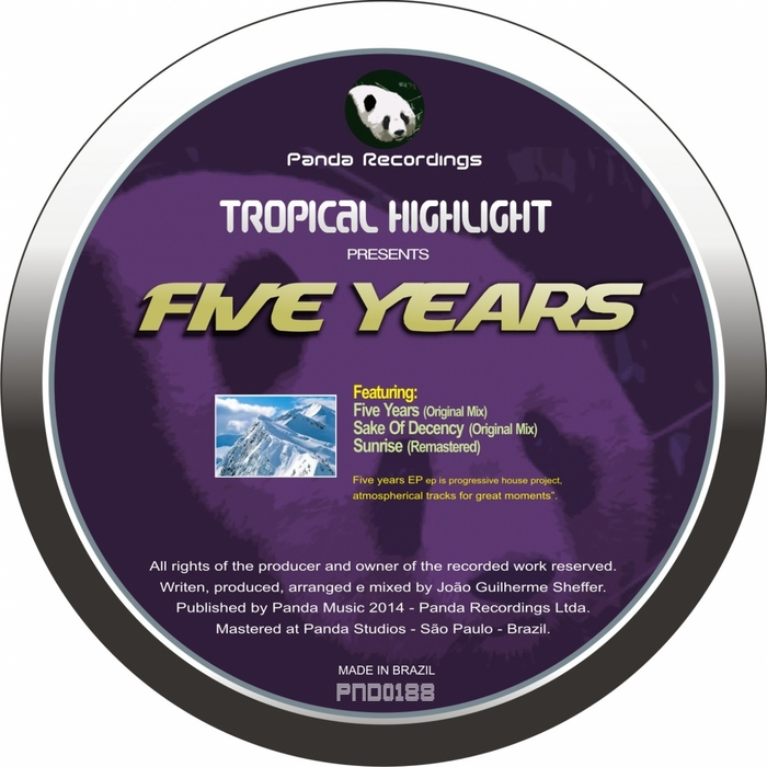 TROPICAL HIGHLIGHT - Five Years