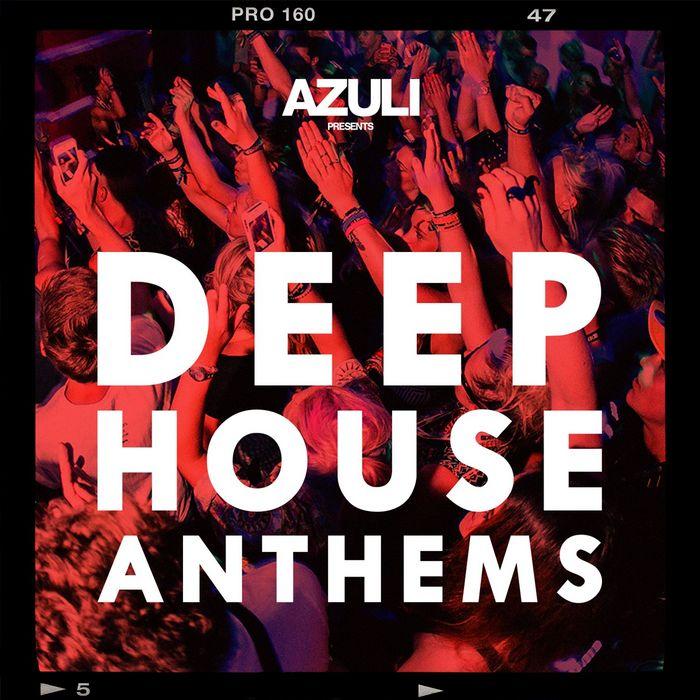 VARIOUS - Azuli Presents Deep House Anthems