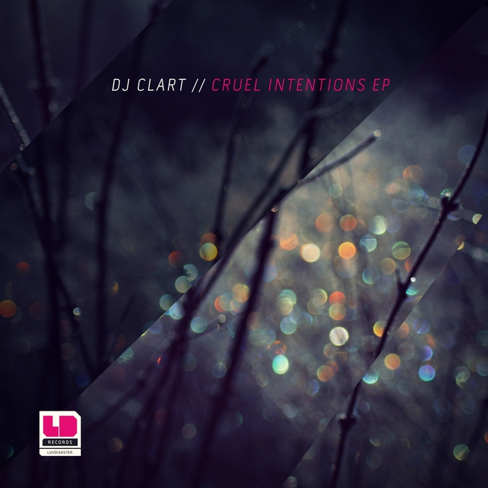 DJ CLART - Cruel Intentions EP