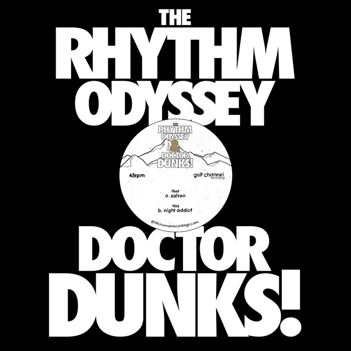 RHYTHM ODYSSEY, The/DR DUNKS - Safron
