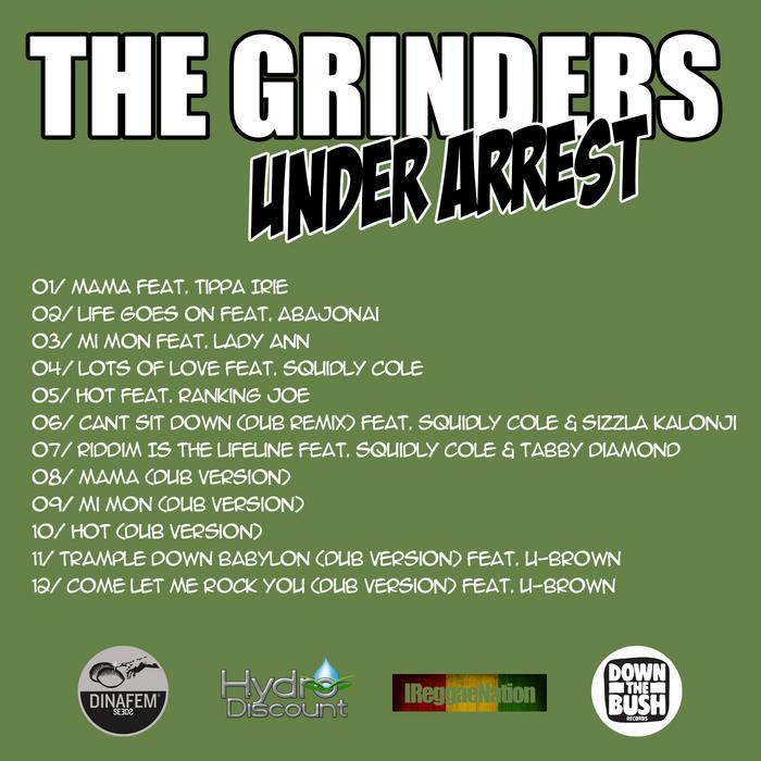 GRINDERS, The - Under Arrest