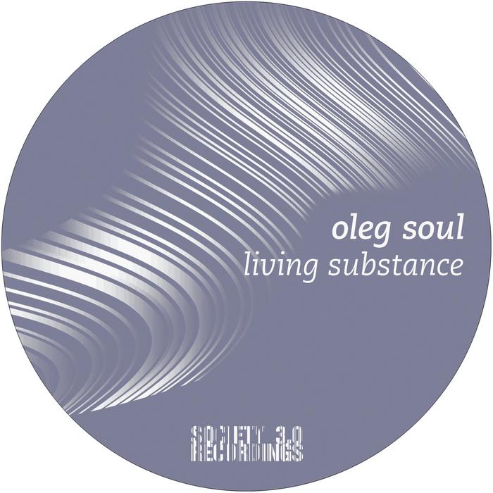 SOUL, Oleg - Living Substance