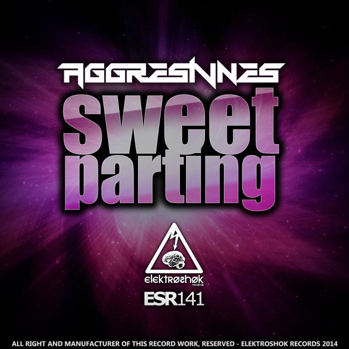 AGGRESIVNES - Sweet Parting