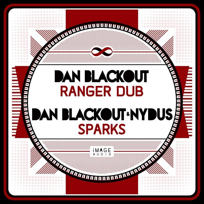 DAN BLACKOUT/NYDUS - Ranger Dub/Sparks