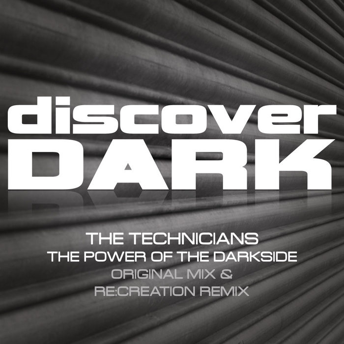 TECHNICIANS, The - The Power Of The Darkside