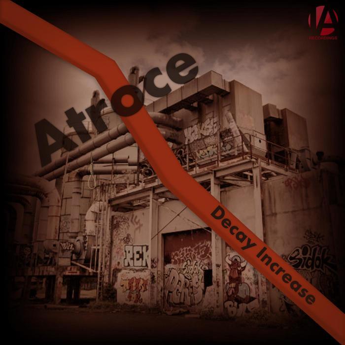 ATROCE - Decay Increase
