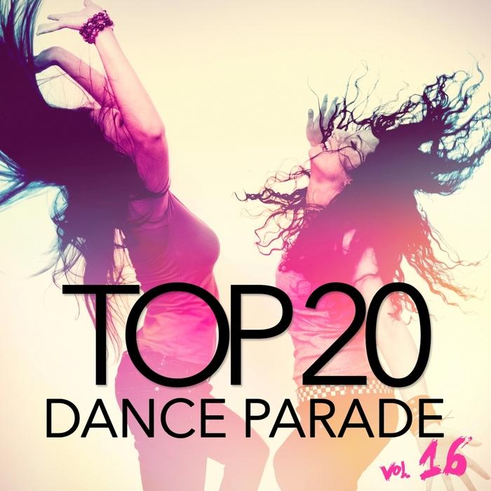 VARIOUS - Top 20 Dance Parade Vol 16