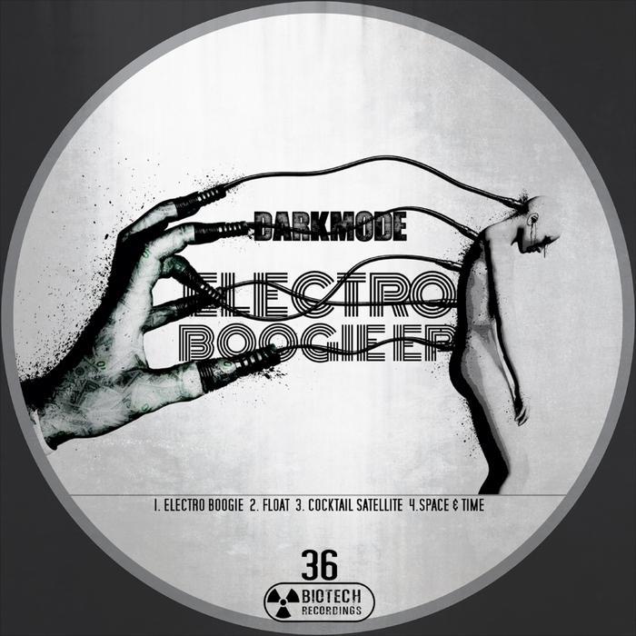 DARKMODE - Electro Boogie EP
