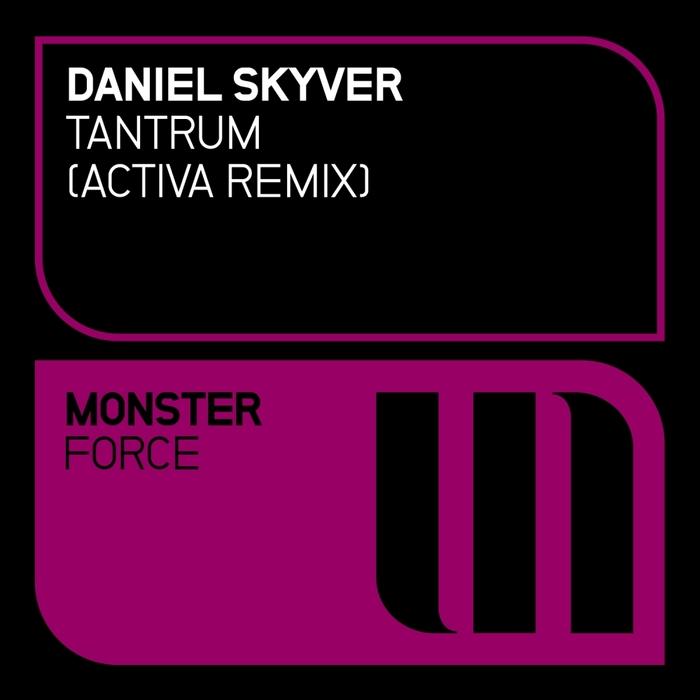 SKYVER, Daniel - Tantrum (Remixed)