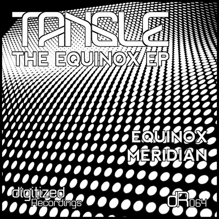 TANGLE - The Equinox EP