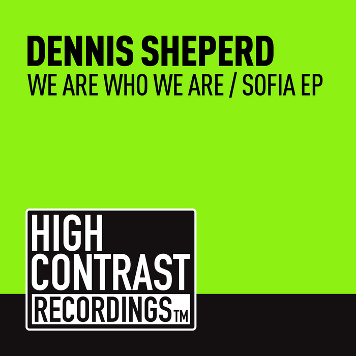 SHEPERD, Dennis - We Are Who We Are