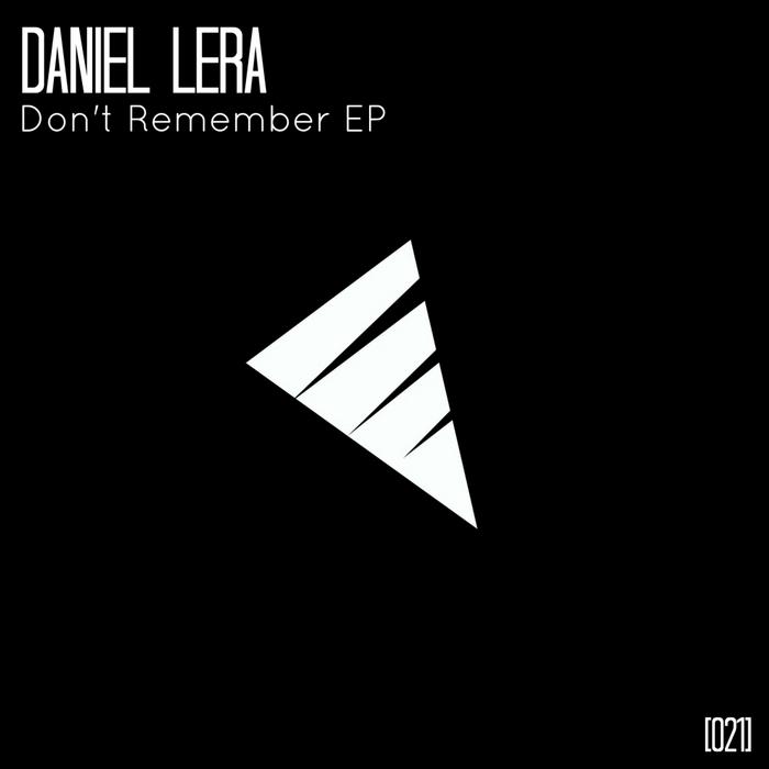 LERA, Daniel - Don't Remember
