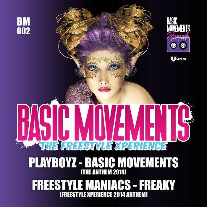 PLAYBOYZ/FREESTYLE MANIACS - Basic Movements: Freestyle Xperience 2014