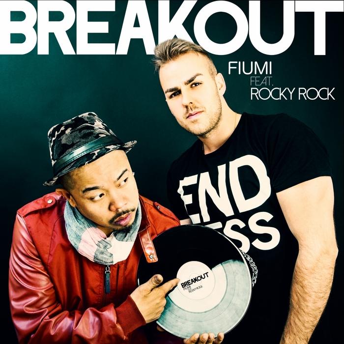 FIUMI feat ROCKY ROCK - Breakout