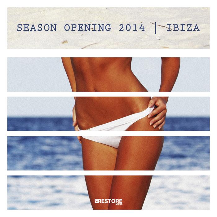 VARIOUS - Season Opening 2014: Ibiza