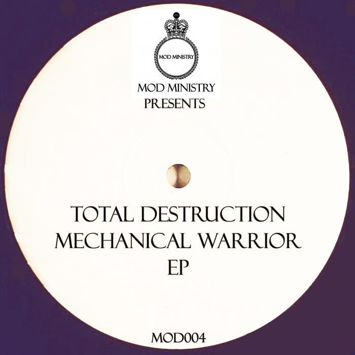 TOTAL DESTRUCTION - Mechanical Warriors EP
