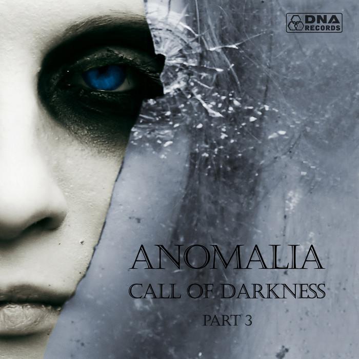 ANOMALIA - Call Of Darkness Pt 3