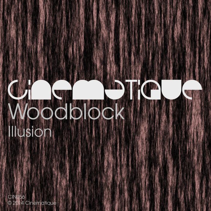 WOODBLOCK - Illusion