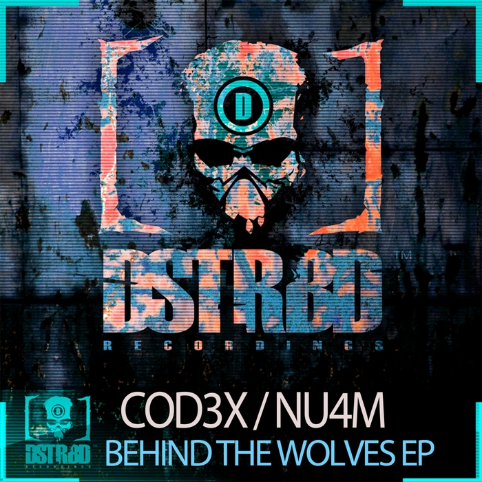 COD3X/NU4M - Behind The Wolves EP