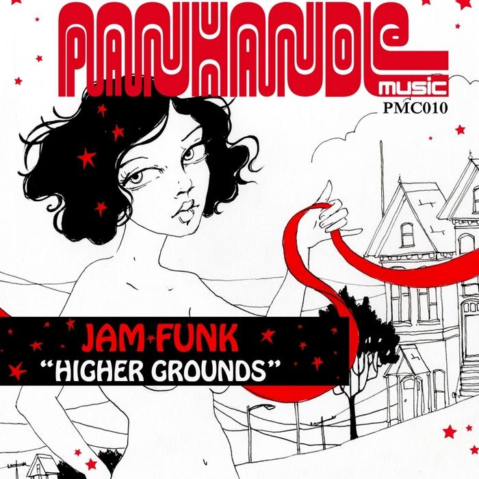 JAM FUNK - Higher Grounds