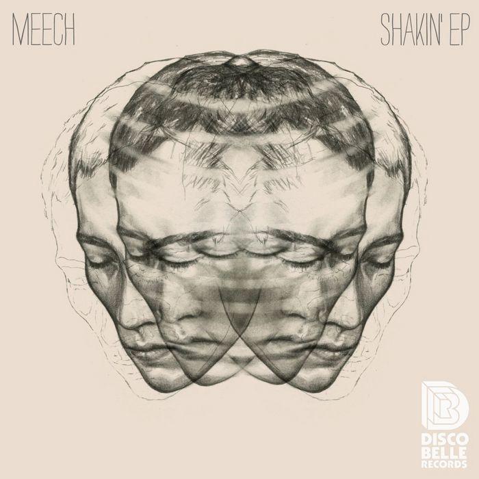 MEECH - Shakin' EP