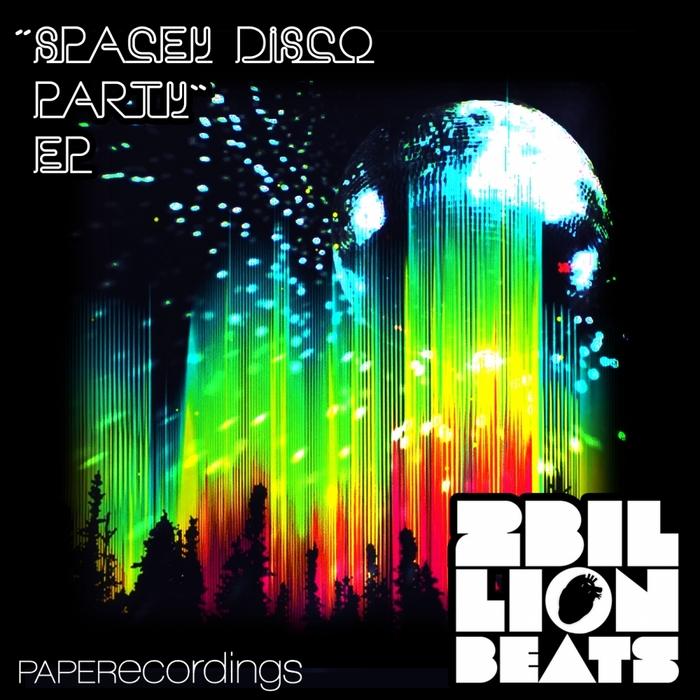 2 BILLION BEATS - Spacey Disco Party