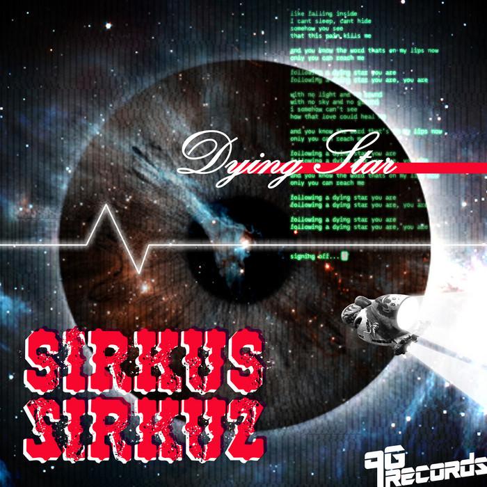 SIRKUS SIRKUZ - Dying Star