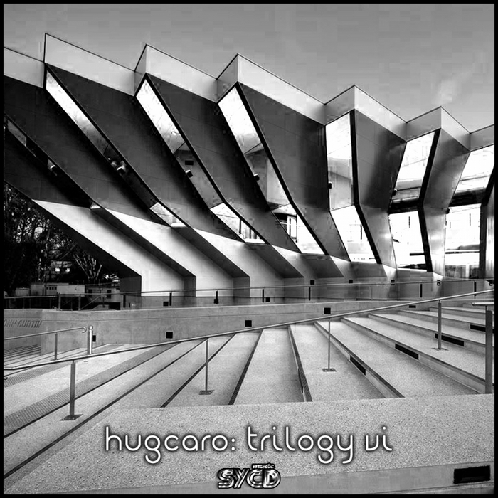 HUGCARO - Trilogy VI