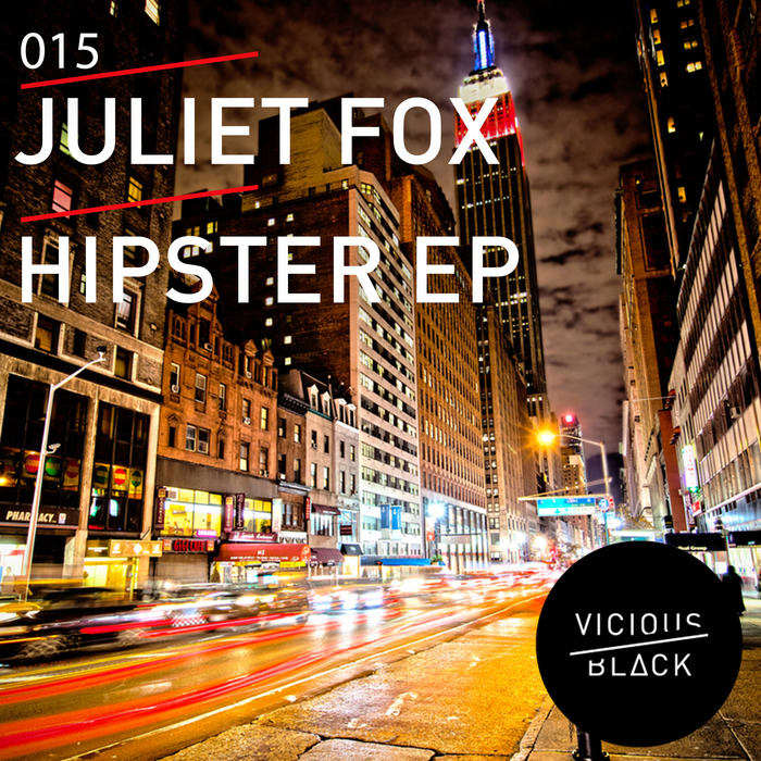 FOX, Juliet - Hipster EP
