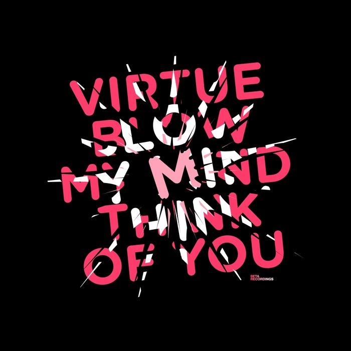 VIRTUE - Blow My Mind