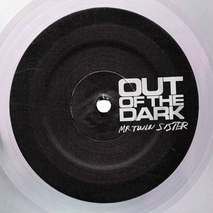 MR TWIN SISTER - Out Of The Dark