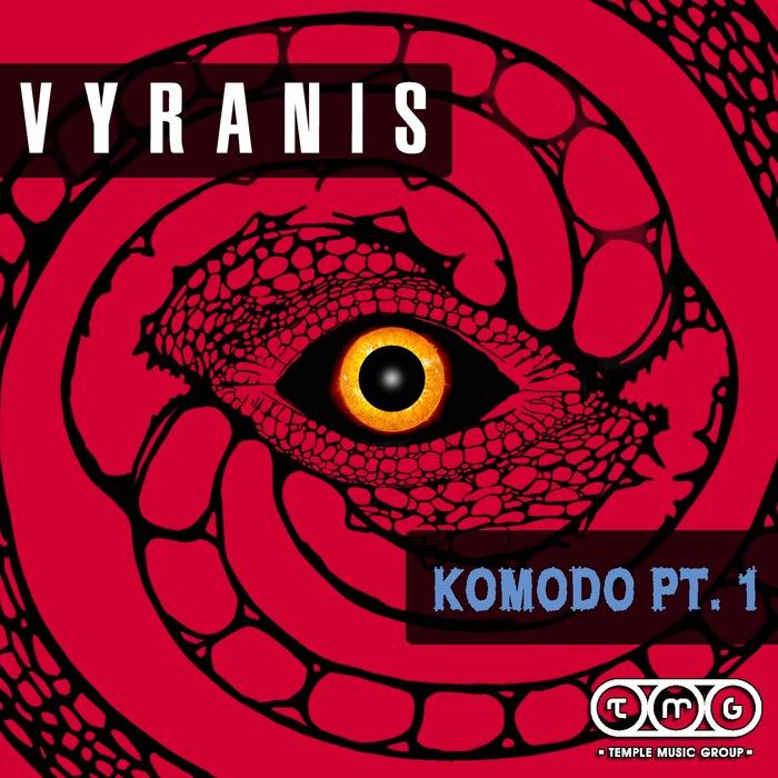 VYRANIS - Komodo Pt 1