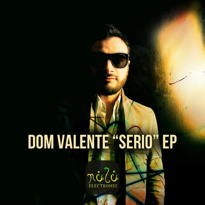DOM VALENTE - Serio