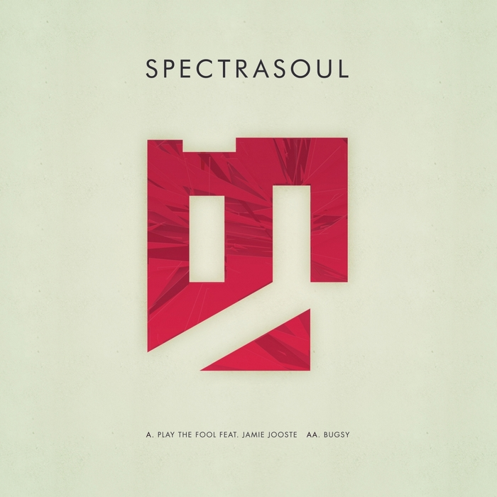 SPECTRASOUL - Play The Fool/Bugsy