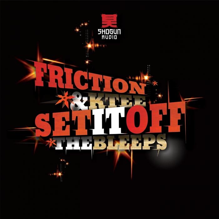 FRICTION/K TEE - Set It Off/The Bleeps