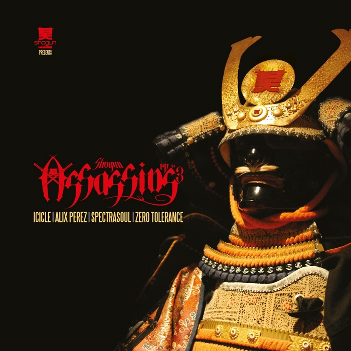 ICICLE/ALIX PEREZ/SPECTRA SOUL/ZERO TOLERANCE - Shogun Assassins Vol 3